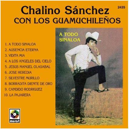 Chalino Sanchez a todo sinalia con los guamuchileños album cover