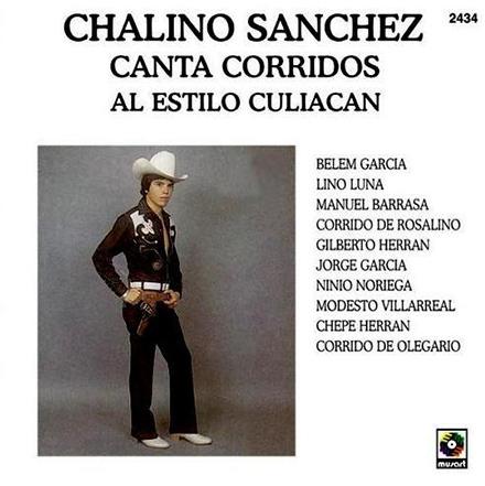 Chalino Sanchez Canta Corridos Al Estilo Culiacan Album Cover