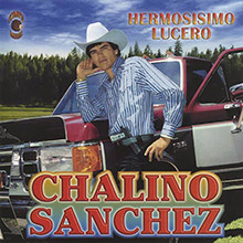 chalino sanchez hermosisimo lucero album cover