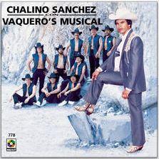 chalino sanchez con vaquero's musical album